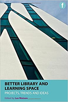 Book Better Library and Learning Spaces: Project, Trends, Ideas