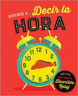APRENDO A DECIR LA HORA: SILVER DOLPHIN (LAKE PRESS): 9786076188910: Amazon.com: Books