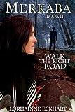 Merkaba (Walk the Right Road, Book 3)