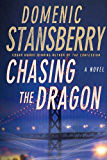 Chasing the Dragon (A North Beach Mystery)