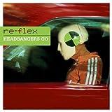 Headbangers Go by Re-Flex