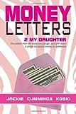 Money Letters, Jackie Cummings Koski, 1479731927