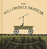 The Willowdale Handcar: or the Return of the Black Doll