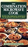 The Combination Microwave Cook, Annette Yates, 0716020807