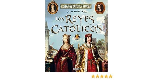 Los Reyes Católicos (Atlas Ilustrado) eBook: Balasch Blanch, Enric ...