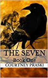 The Seven: Book One (The Oloris Series)