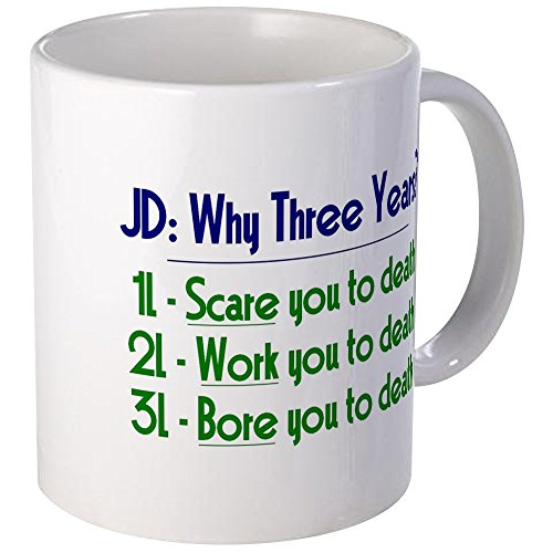 CafePress JD = Three Years Mug Unique Coffee Mug, Coffee Cup