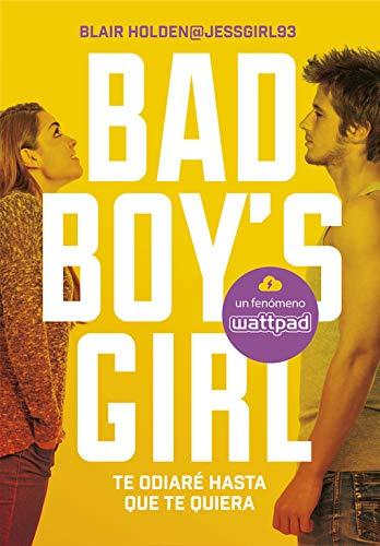 Te odiaré hasta que te quiera (Bad Boys Girl 1): Amazon.es ...