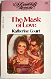 The Mask of Love, Katherine Court, 0440185599