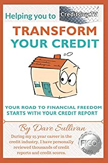 Transform Your Credit: The Road to Financial Freedom starts with Your Credit Score.