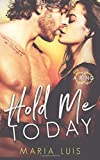 Hold Me Today
