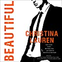 Beautiful: The Beautiful Series, Book 10 | Livre audio Auteur(s) : Christina Lauren Narrateur(s) : Grace Grant, Sebastian York, Jonathan Cole, Jeremy York