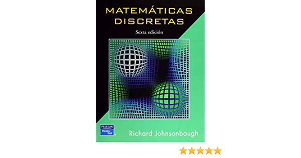 Matematicas Discretas 6º Edicion 2005: JOHNSONBAUGH: 9789702606376: Amazon.com: Books
