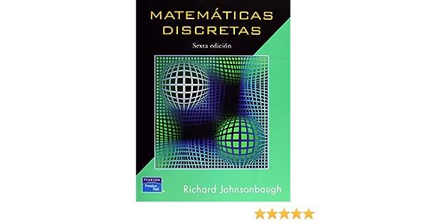 Matematicas Discretas 6º Edicion 2005: JOHNSONBAUGH ...