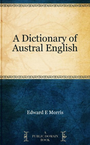 A Dictionary of Austral English