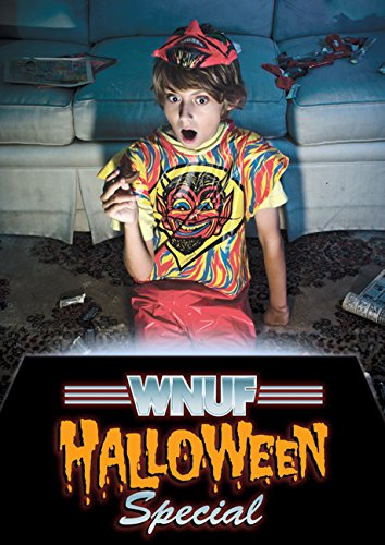 WNUF Halloween Special: The Infamous Broadcast -