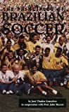 img - for The Principles of Brazilian Soccer by Thadeu Goncalves (1998-04-01) book / textbook / text book
