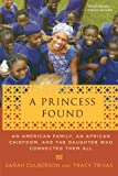 A Princess Found, Sarah Culberson and Tracy Trivas, 0312628390