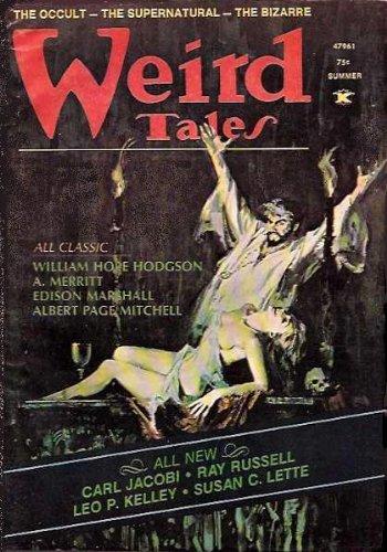 Weird Tales, Summer 1974 (Vol  47, No  4): William Hope