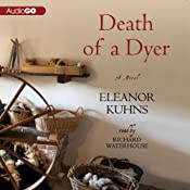 Death of a Dyer | Eleanor Kuhns