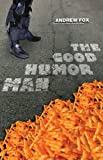 The Good Humor Man by Andrew Fox