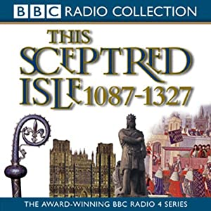 This Sceptred Isle, Volume 2 Audiobook