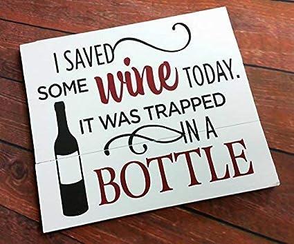 Amazon.com: 26x30cm Funny Wine Sign, Wine Humor, Wine Quotes ...
