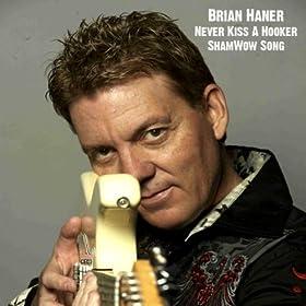 Amazon.com: Never Kiss A Hooker (ShamWow Song): Brian