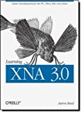 Learning XNA 3.0 : Game Development for the PC, Xbox 360, and Zune, Reed, Aaron, 0596521952