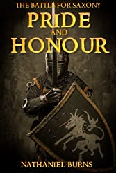 Pride and Honour - The Battle for Saxony (English Edition)