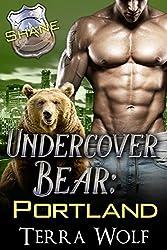 Undercover Bear Portland: Shane (BBW Paranormal Bear Shifter Romance)