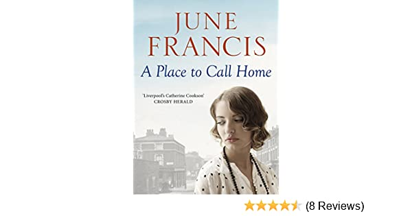 A Place To Call Home The Heartwarming Family Saga Kindle Edition