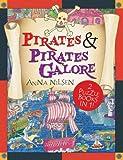 Pirates and Pirates Galore, Anna Nilsen, 1921541628