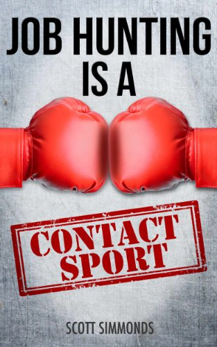 fd7743d8d Amazon.com: Job Hunting Is A Contact Sport eBook: Scott Simmonds ...