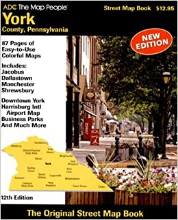 ADC the Map People York County, Pa Street Map Book (Street Map Books York Pa Street Map on street map west fargo nd, street map yuba city ca, street map watertown sd, map of pa, streets of york pa, topographical map york pa, street map waterford mi, street map whittier ca, street map st. john, weather york pa, i love york pa, street map wallingford ct, street map yankton sd, house york pa, street map westminster md, street map of york, street map west haven ct, street map indianapolis in, google york pa, mapquest york pa,