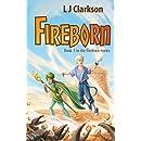Fireborn - Book 1 in the Fireborn Trilogy