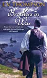 Brothers in War, E. V. Thompson, 0751545929