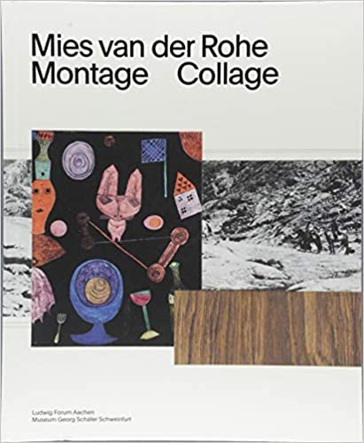 mies van der rohe montage collage andreas f beitin wolf