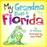 img - for My Grandma Lives in Florida (Shankman & O'Neill) book / textbook / text book