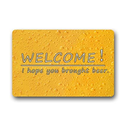 Amazon.com : Welcome.I hope you brought beer.funny quotes ...
