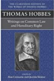 img - for Writings on Common Law and Hereditary Right (Clarendon Edition of the Works of Thomas Hobbes) book / textbook / text book