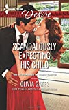 scandalously expecting his child the billionaires of black castle by olivia gates 2014 12 02