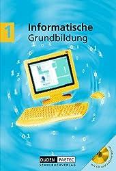Duden Informatische Grundbildung - Sekundarstufe I: Band 1: 5./6. Schuljahr - Schülerbuch mit CD-ROM
