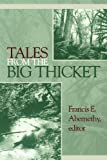 Tales from the Big Thicket, , 157441142X
