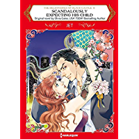 Scandalously Expecting His Child: Harlequin comics (The Billionaires of Black Castle Book 2)