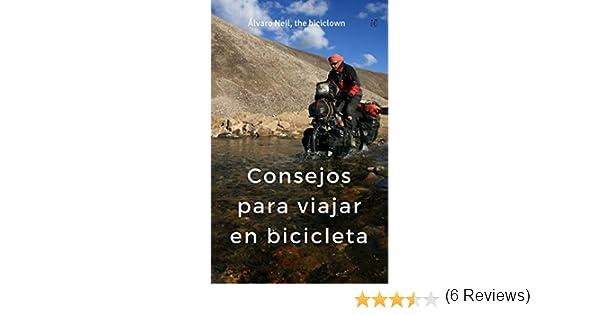 Vuelta al mundo en bicicleta: Consejos para viajar en bicicleta ...