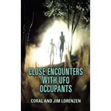 Close Encounters With UFO Occupants
