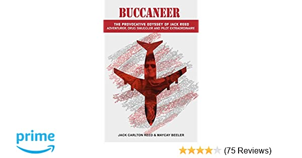 Amazon com: Buccaneer: The Provocative Odyssey of Jack Reed