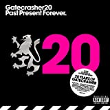 Gatecrasher 20-Past Present Future