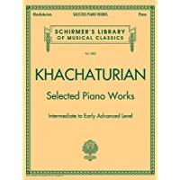 SELECTED PIANO WORKS - INTERMEDIATE TO EARLY ADVANCED - SCHIRMER LIBRARY